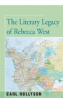 The Literary Legacy of Rebecca West - eBook