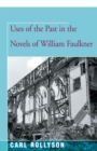 Uses of the Past in the Novels of William Faulkner - eBook