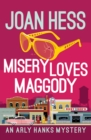 Misery Loves Maggody - eBook