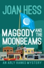 Maggody and the Moonbeams - eBook