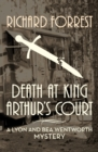 Death at King Arthur's Court - eBook