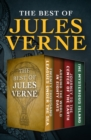 The Best of Jules Verne : Twenty Thousand Leagues Under the Sea, Around the World in Eighty Days, Journey to the Center of the Earth, and The Mysterious Island - eBook