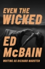 Even the Wicked - eBook