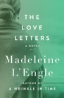 The Love Letters : A Novel - eBook