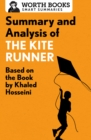 Summary and Analysis of The Kite Runner : Based on the Book by Khaled Hosseini - eBook