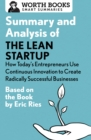 Summary and Analysis of The Lean Startup: How Today's Entrepreneurs Use Continuous Innovation to Create Radically Successful Businesses : Based on the Book by Eric Ries - eBook