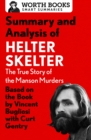 Summary and Analysis of Helter Skelter: The True Story of the Manson Murders : Based on the Book by Vincent Bugliosi with Curt Gentry - eBook