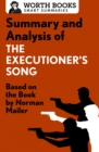 Summary and Analysis of The Executioner's Song : Based on the Book by Norman Mailer - eBook
