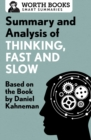 Summary and Analysis of Thinking, Fast and Slow : Based on the Book by Daniel Kahneman - eBook