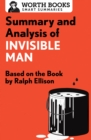 Summary and Analysis of Invisible Man : Based on the Book by Ralph Ellison - eBook
