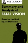 Summary and Analysis of Fatal Vision : Based on the Book by Joe McGinniss - eBook