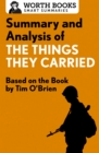 Summary and Analysis of The Things They Carried : Based on the Book by Tim O'Brien - eBook