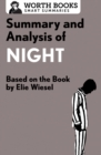 Summary and Analysis of Night : Based on the Book by Elie Wiesel - eBook