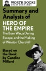Summary and Analysis of Hero of the Empire: The Boer War, a Daring Escape, and the Making of Winston Churchill : Based on the Book by Candice Millard - eBook