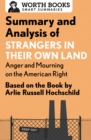 Summary and Analysis of Strangers in Their Own Land: Anger and Mourning on the American Right : Based on the Book by Arlie Russell Hochschild - eBook