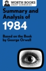 Summary and Analysis of 1984 : Based on the Book by George Orwell - eBook