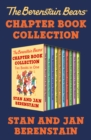 The Berenstain Bears Chapter Book Collection : Ten Books in One - eBook
