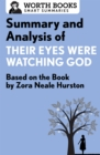 Summary and Analysis of Their Eyes Were Watching God : Based on the Book by Zorah Neale Hurston - eBook