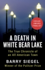 A Death in White Bear Lake : The True Chronicle of an All-American Town - eBook
