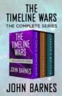 The Timeline Wars : The Complete Series - eBook