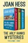 The Arly Hanks Mysteries Volume One : Malice in Maggody, Mischief in Maggody, and Much Ado in Maggody - eBook