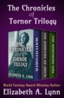 The Chronicles of Tornor Trilogy : Watchtower, The Dancers of Arun, and The Northern Girl - eBook