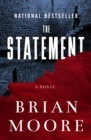 The Statement : A Novel - eBook