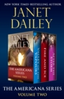 The Americana Series Volume Two : Valley of the Vapours, Fire and Ice, and After the Storm - eBook