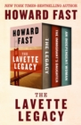 The Lavette Legacy : The Legacy, The Immigrant's Daughter, and An Independent Woman - eBook