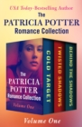 The Patricia Potter Romance Collection Volume One : Cold Target, Twisted Shadows, and Behind the Shadows - eBook