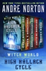 Witch World: High Hallack Cycle : The Jargoon Pard, Zarsthor's Bane, The Crystal Gryphon, Gryphon in Glory, and Horn Crown - eBook