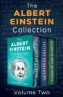 The Albert Einstein Collection Volume Two : Essays in Science, Letters to Solovine, and Letters on Wave Mechanics - eBook