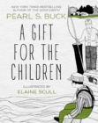 A Gift for the Children - eBook