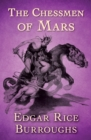 The Chessmen of Mars - eBook