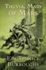 Thuvia, Maid of Mars - eBook