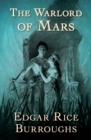 The Warlord of Mars - eBook
