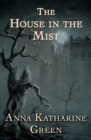 The House in the Mist : And Other Stories - eBook