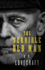 The Terrible Old Man - eBook