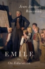 Emile : Or On Education - eBook