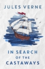 In Search of the Castaways : or the Children of Captain Grant - eBook