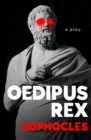 Oedipus Rex : A Play - eBook