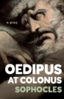 Oedipus at Colonus : A Play - eBook