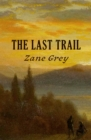 The Last Trail - eBook
