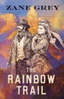The Rainbow Trail - eBook