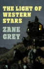 The Light of Western Stars - eBook