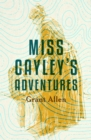Miss Cayley's Adventures - eBook