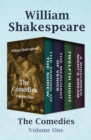 The Comedies Volume One : The Taming of the Shrew, The Merchant of Venice, Twelfth Night, and A Midsummer Night's Dream - eBook