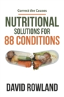 Nutritional Solutions for 88 Conditions : Correct the Causes - eBook