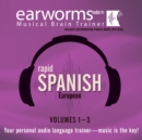 Rapid Spanish (European), Vols. 1-3 - eAudiobook