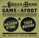 The Game Is Afoot : Two Sherlock Holmes Adventures - eAudiobook